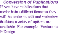 Conversion of Publications If you have publications that